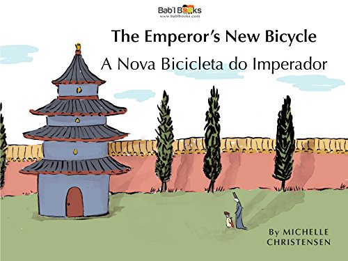 The Emperor's New Bicycle: Portuguese & English Dual Text (Portuguese Edition)