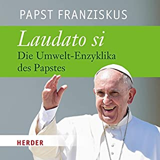 Laudato si: Die Umwelt-Enzyklika des Papstes Titelbild