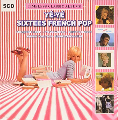 Various (Ye-Ye 60'S French Pop) - Timeless Classic Albums