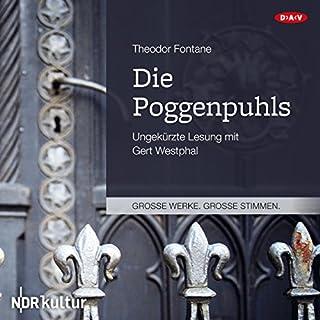 Die Poggenpuhls                   Autor:                                                                                                                                 Theodor Fontane                               Sprecher:                                                                                                                                 Gert Westphal                      Spieldauer: 3 Std. und 44 Min.     70 Bewertungen     Gesamt 4,5