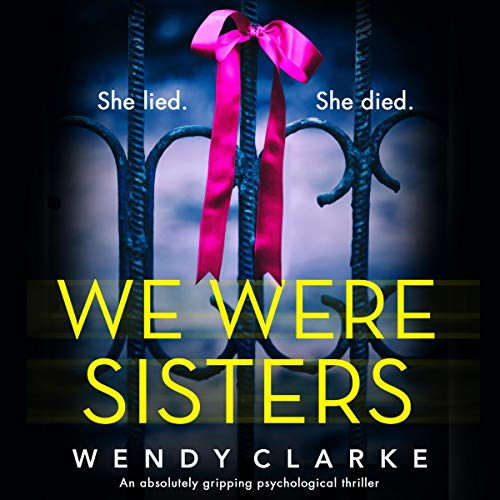 We Were Sisters: An Absolutely Gripping Psychological Thriller audiobook cover art