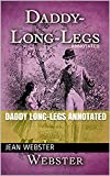 Daddy Long-Legs Annotated (English Edition)