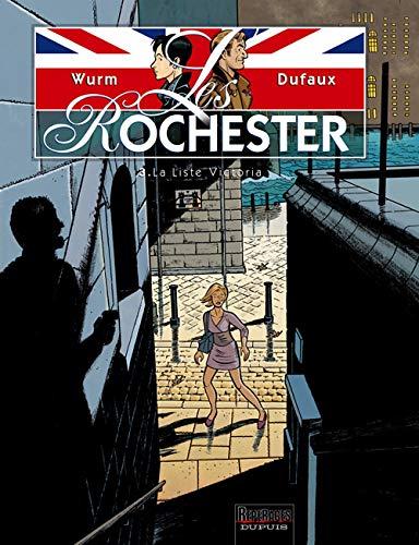 Les Rochester - tome 3 - La Liste Victoria