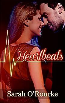 Heartbeats by [Sarah O'Rourke]