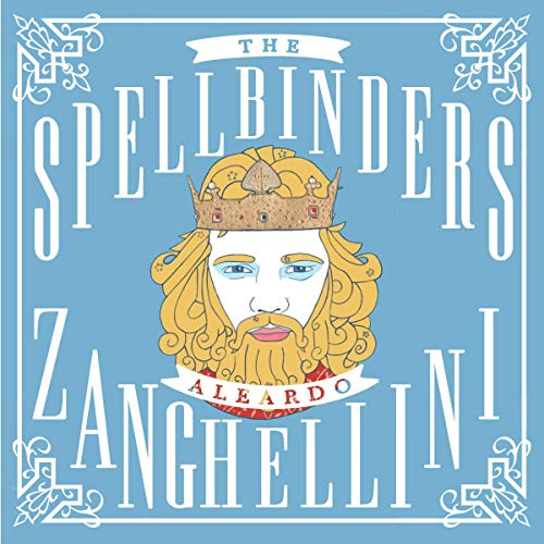 The Spellbinders                   By:                                                                                                                                 Aleardo Zanghellini                               Narrated by:                                                                                                                                 Joel Daffurn                      Length: 14 hrs and 16 mins     Not rated yet     Overall 0.0