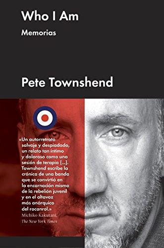 Who I am: Memorias de Pete Townshend (Cultura Popular)