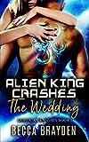 Alien King Crashes the Wedding (Lumerian Knights)