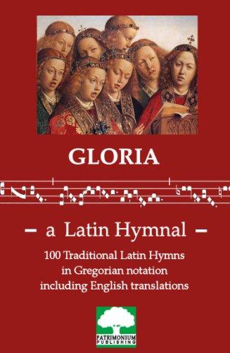 Gloria - a Latin Hymnal (English Edition)