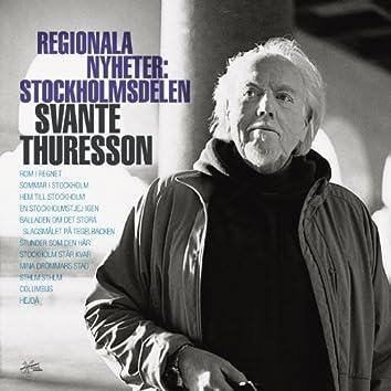 Regionala nyheter: Stockholmsdelen