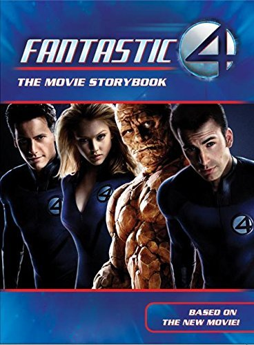 [( The Fantastic Four Movie Storybook )] [by: Catherine Hapka] [Jul-2005]
