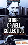 George Orwell Collection: The Complete Works (Essential Orwell Classics Book 13) (English Edition)