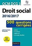 QCM DCG 3 - Droit social 2016/2017 - 4e éd. - 500 questions corrigées - 500 questions corrigées (2016-2017)