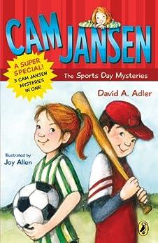 Cam Jansen: Cam Jansen and the Sports Day Mysteries: A Super Special by [David A. Adler, Joy Allen]