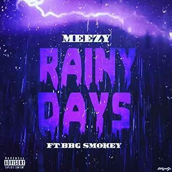 Rainy Days (feat. BBG Smokey)