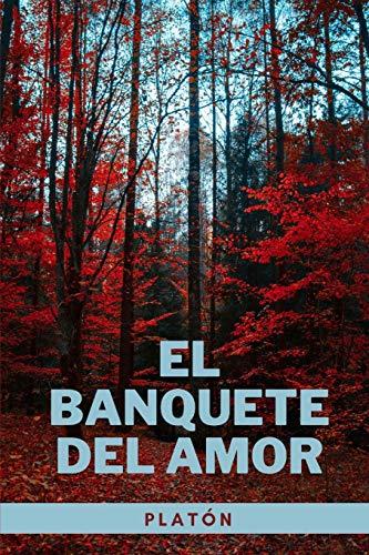 El Banquete del Amor: Libro Completo