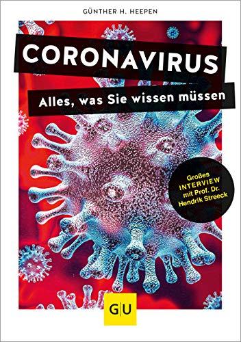 Coronavirus: Alles, was Sie wissen müssen (GU Reader Körper, Geist & Seele) (German Edition)