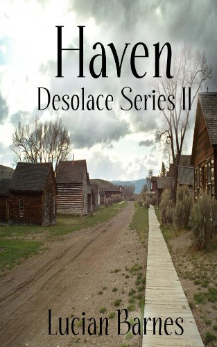 Book: Haven (Desolace Series II) by Lucian Barnes