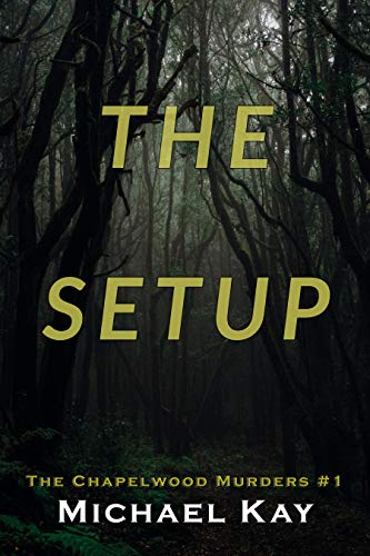 The Setup (The Chapelwood Murders Book 1) (English Edition)