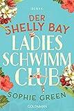 Der Shelly Bay Ladies Schwimmclub: Roman von Sophie Green