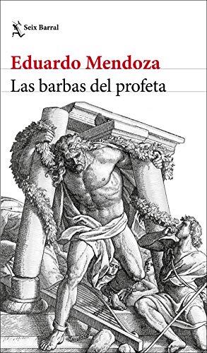 Las barbas del profeta (Biblioteca Breve)
