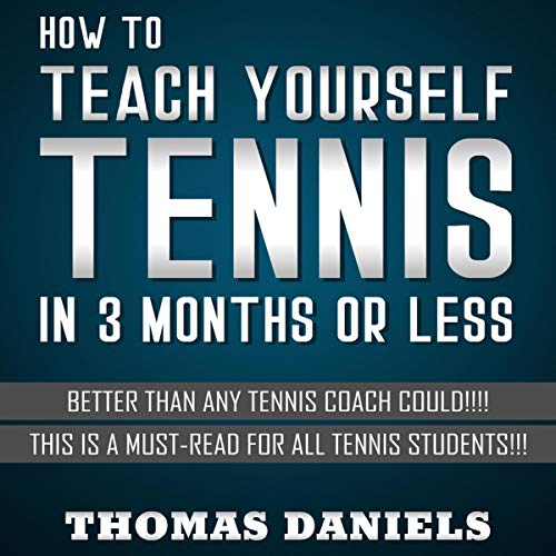How to Teach Yourself Tennis cover art