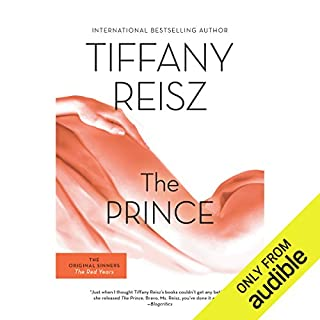 The Prince                   By:                                                                                                                                 Tiffany Reisz                               Narrated by:                                                                                                                                 Robin Rowan                      Length: 12 hrs and 25 mins     327 ratings     Overall 4.4