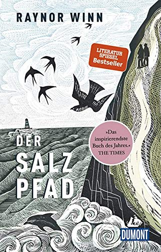 Der Salzpfad: SPIEGEL-Bestseller (DuMont Welt - Menschen - Reisen)