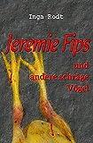 Jeremie Fips und andere schräge Vögel: Ein Berlin-Krimi (Schräge Vögel - kriminelle Kurzgeschichten)