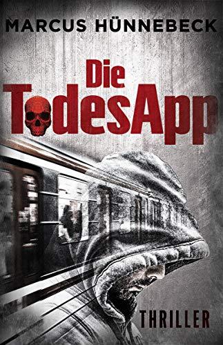 Die TodesApp: Thriller