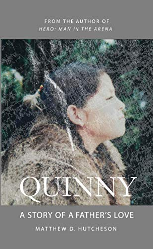 Quinny: A Story of a Father's Love
