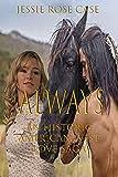ALWAYS Fantasy Hot Romance *****: *Sizzling* A Native American Historic Romance