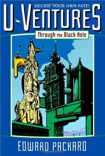 Through the Black Hole (U-Ventures) by Packard, Edward (2012) Paperback