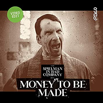 Money To Be Made (Video Edit)