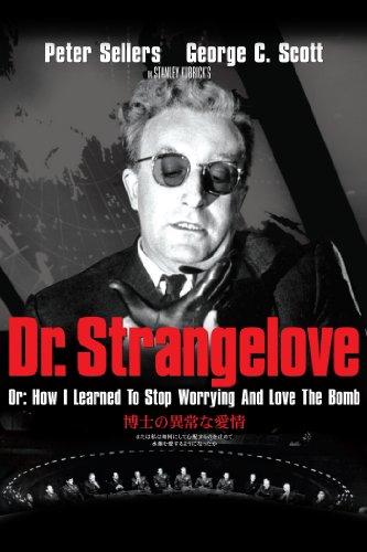 博士の異常な愛情/または私は如何にして心配するのを止めて水爆を愛するようになったか (字幕版)