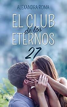 El club de los eternos 27 de [Alexandra Roma]