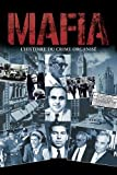 Mafia - L'histoire du crime organisé