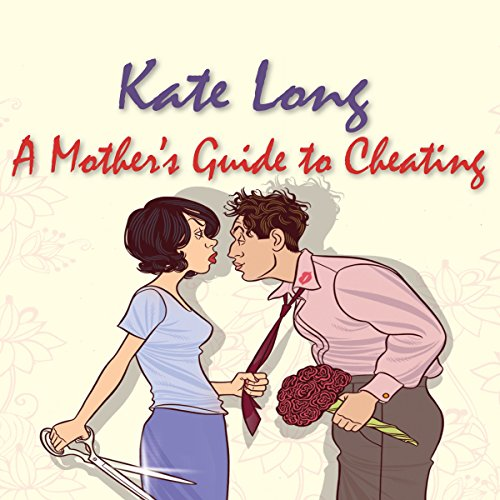 A Mother's Guide to Cheating cover art