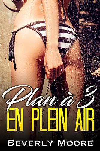 Plan à 3 en Plein Air