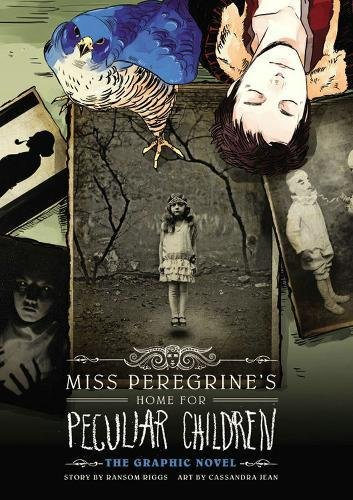 Miss Peregrine's Home for Peculiar Children: The Graphic Novel (ANGLAIS)