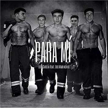 Para Mí (feat. Los Mariachis)