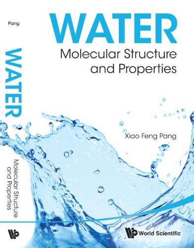 Water:Molecular Structure and Properties (English Edition) PDF Books