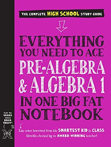 Compare Textbook Prices for Everything You Need to Ace Pre-Algebra and Algebra I in One Big Fat Notebook Big Fat Notebooks  ISBN 9781523504381 by Workman Publishing,Wang, Jason