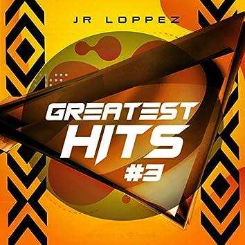 Jr Loppez Greatest Hits III