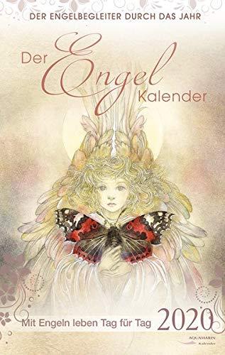 Der Engel-Kalender 2020: Mit Engeln leben Tag für Tag