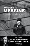 INSTINCT DE MORT (L') by JACQUES MESRINE (January 19,2008) - FLAMMARIQC (January 19,2008)