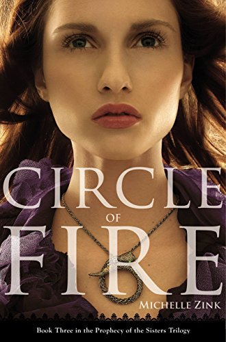 Circle of Fire by Michelle Zink ebook deal