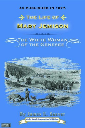 Life of Mary Jemison: White Woman of the Genesee (English Edition)