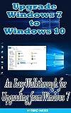 Windows: Upgrade Windows 7 To Windows 10 (English Edition)