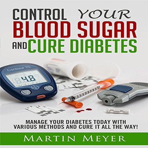 Blood Sugar Solution and Cure Diabetes cover art