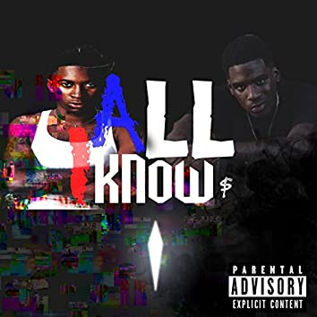 All I Know (feat. Selfmade Shark)